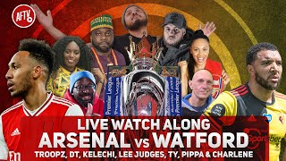 Arsenal vs Watford | Watch Along Live