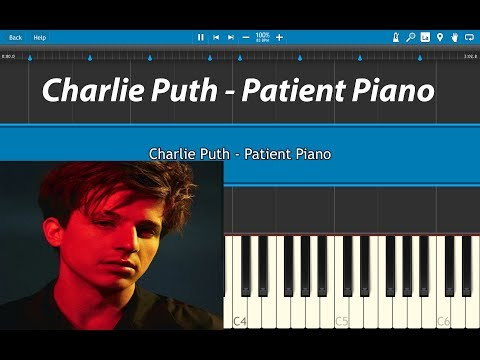 Charlie Puth - Patient Piano Tutorial (EASY)