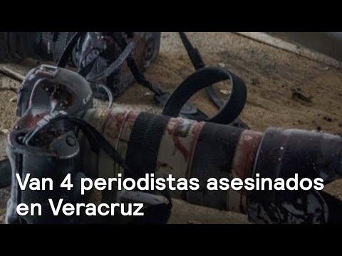 """""""Suman 4 periodistas asesinados en Veracruz durante 2017 """" - Despierta con Loret"""