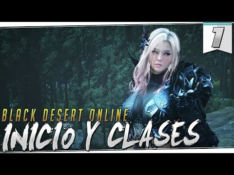BLACK DESERT | DIA 1 | Como empezar en Black Desert, Clases y primeros pasos!!