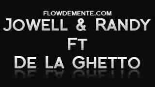 jowell y randy ft de la ghetto un poco loca mp3