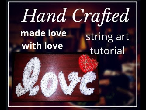 DIY- String art (love and heart ) using wool.