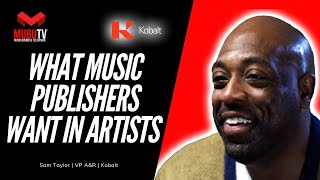 How to Learn what Music Publishers are looking for in Artists - Sam Taylor - MUBUTV: IS - SE. 8