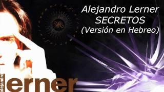 Lerner - Secretos (Vesion en Hebreo) YouTube Videos