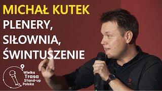 Michał Kutek - Plenery, Siłownia, Świntuszenie