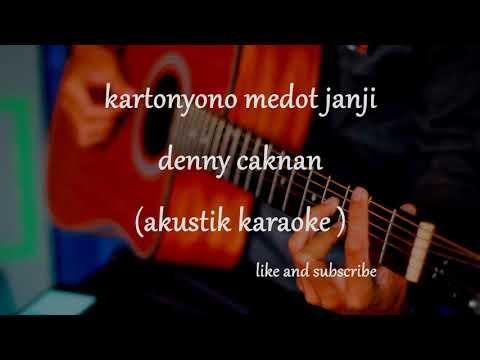 kartonyono-medot-janji---denny-caknan-(akustik-karaoke)