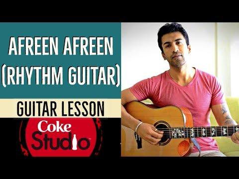Afreen Afreen (Coke Studio) -Guitar Lesson (Part 1)   Rahat Fateh Ali Khan & Momina Mustehsan  