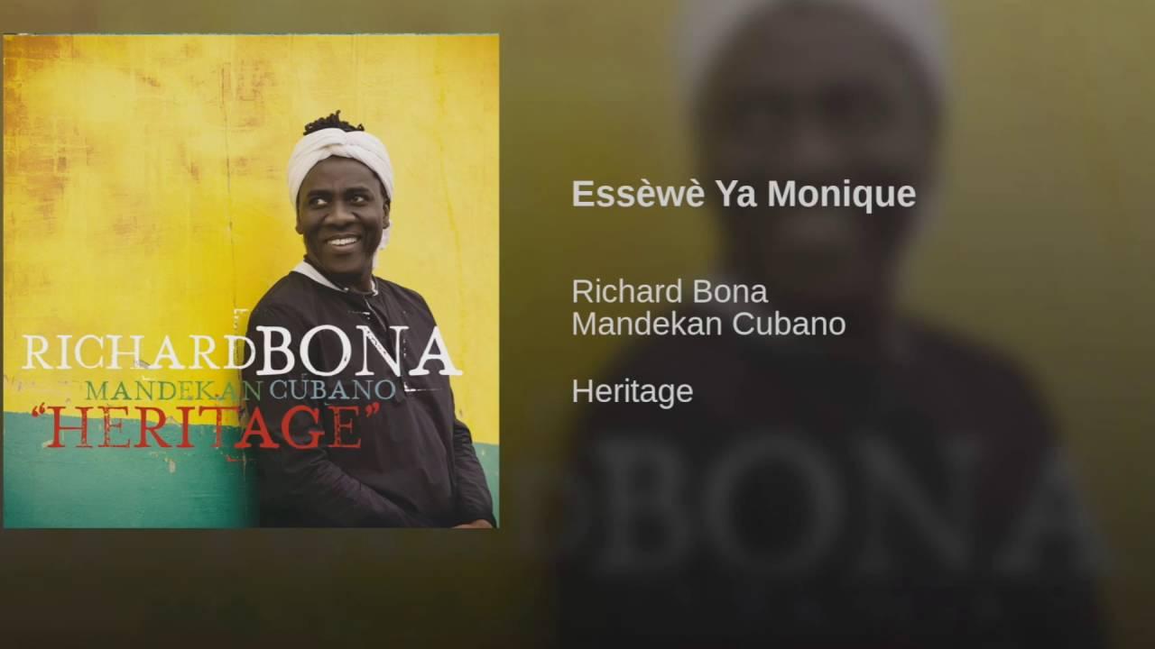 Richard Bona - Essèwè Ya Monique