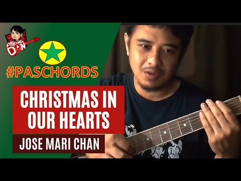 Christmas in our Hearts - Chords Guitar Tutorial - Jose Mari Chan - PasChords 2018