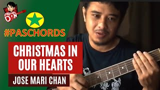 Download lagu Christmas in our Hearts - Chords Guitar Tutorial - Jose Mari Chan - PasChords 2018