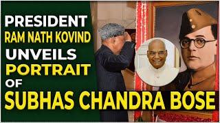 President Ram Nath Kovind unveils portrait of Subhas Chandra Bose | Hybiz