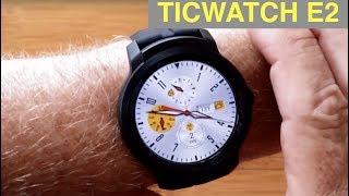 Ticwatch E2 Full Android WearOS 5ATM Waterproof Dress Smartwatch: Unboxing and 1st Look