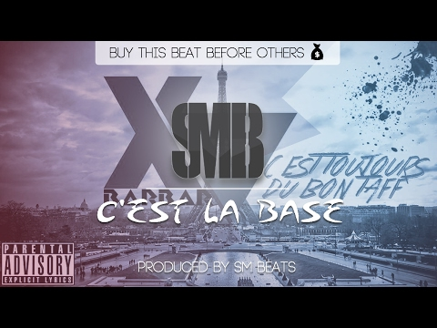 Kaaris - C'est la base ft. XV Barbar Instrumental 2015 Prod. By Sm Beats