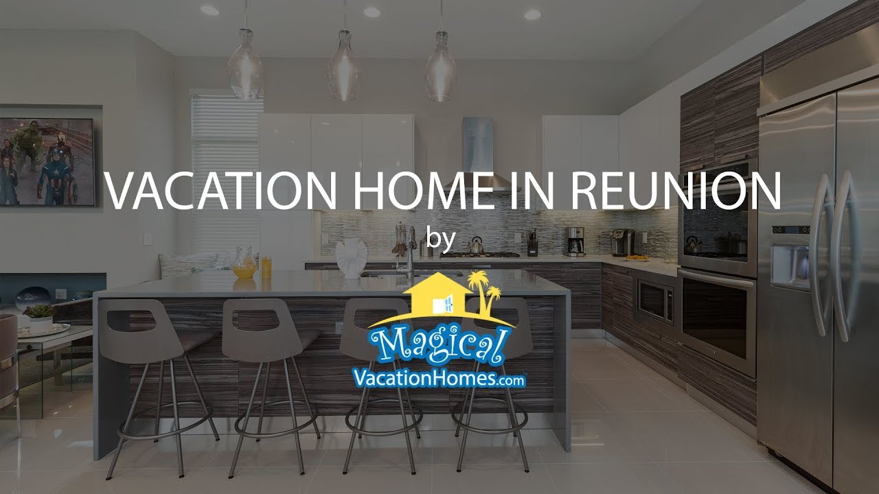 Vacation Home At Reunion By Magical Vacation Homes