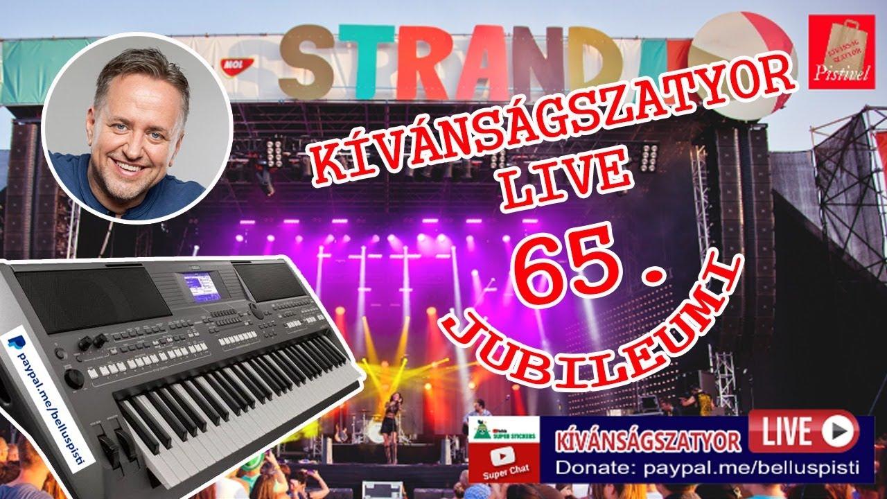 KÍVÁNSÁGSZATYOR LIVE 65.