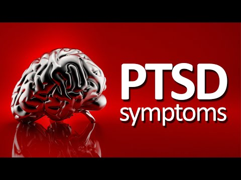 PTSD Symptoms And Signs (Post Traumatic Stress Disorder)