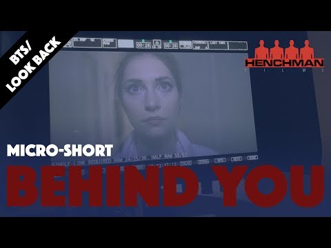 Behind You: A Look Back (Short Horror Film BTS/Commentary)