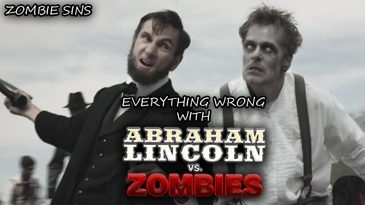 Download Everything Wrong with Abraham Lincoln vs. Zombies (Zombie Sins)
