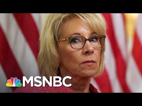 DeVos Joins Growing List Of Trump Administration Resignations   Rachel Maddow   MSNBC