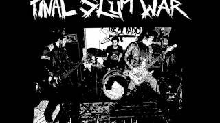 Final Slum War - After The Bombs (studio)