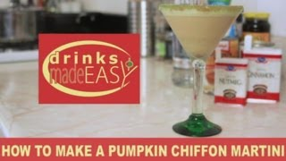 How To Make A Holiday Pumpkin Chiffon Martini-drinks Made Easy