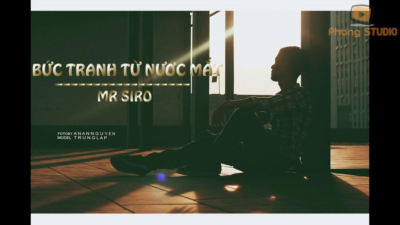 Bức Tranh Từ Nước Mắt – Mr.Siro [Video Lyric]