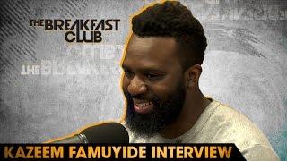 Kazeem Famuyide Interview at The Breakfast Club Power 105.1 (05/16/2016)