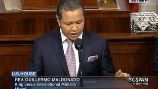 Pastor Guillermo Maldonado Offers the Opening Prayer for the U.S. House of Representatives