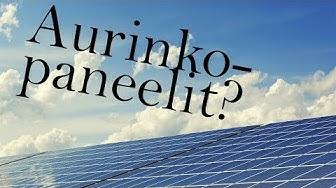 Energiajutut, osa 4 - aurinkosähkö, onko siinä järkeä?