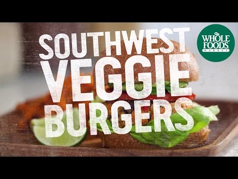 Southwest Veggie Burgers | Quick & Simple Recipes | Whole Foods Market
