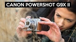 Canon PowerShot G9X Mark II deutsch Review | hohe Lichtstärke und super Performance