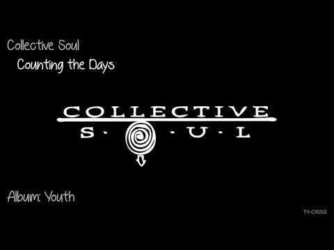 """Collective Soul   - Counting the Days   """"Album: Youth"""""""