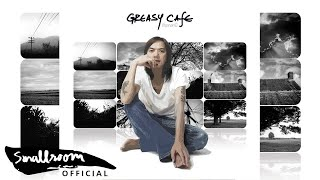 GREASY CAFE - ฝืน [Official Audio]