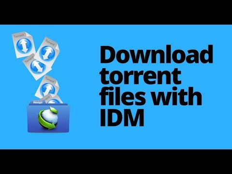 How to Download Torrent Files with IDM...