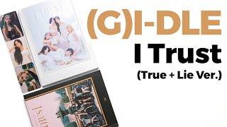 Baixar Unboxing (G)I-dle I Trust 3rd Mini Album (True + Lie Version) / Quick Look