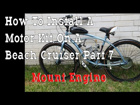 Part 7 - How To Build A 66cc 2 Stroke Motorized Bicycle Beach Cruiser - Mount Engine thumbnail