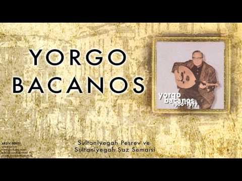 Yorgo Bacanos -  Sultanîyegah Peşrev Ve … [ Arşiv Serisi © 1997 Kalan Müzik ]
