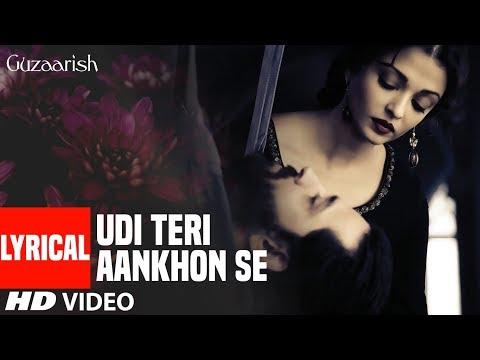Lyrical: Udi Teri Aankhon Se | Guzaarish | Hrithik Roshan, Aishwarya Rai