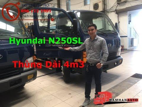 Xe Tải N250SL Thùng Bạt | Hyundai N250SL 2.5 Tấn Thùng Dài 4m3 - YouTube