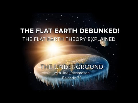 Debunking the Flat Earth Deception | The Underground with Joel Richardson #72