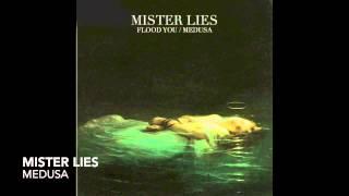 Mister Lies - Medusa