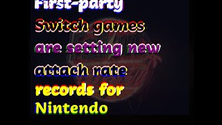 12122018 Gamasutra - First-party Switch games are setting new attach rate records for Nintendo
