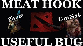 Dota 2 - Meat Hook USEFUL BUG | HD