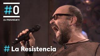 LA RESISTENCIA - Petróleo: Amor Meus | #LaResistencia 04.06.2018