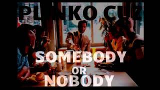Plinko Cuz-Somebody Or Nobody | prod. YNOT |