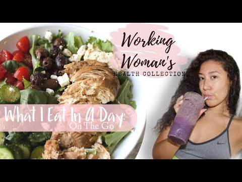 What I Eat In A Day: Busy & On The Go