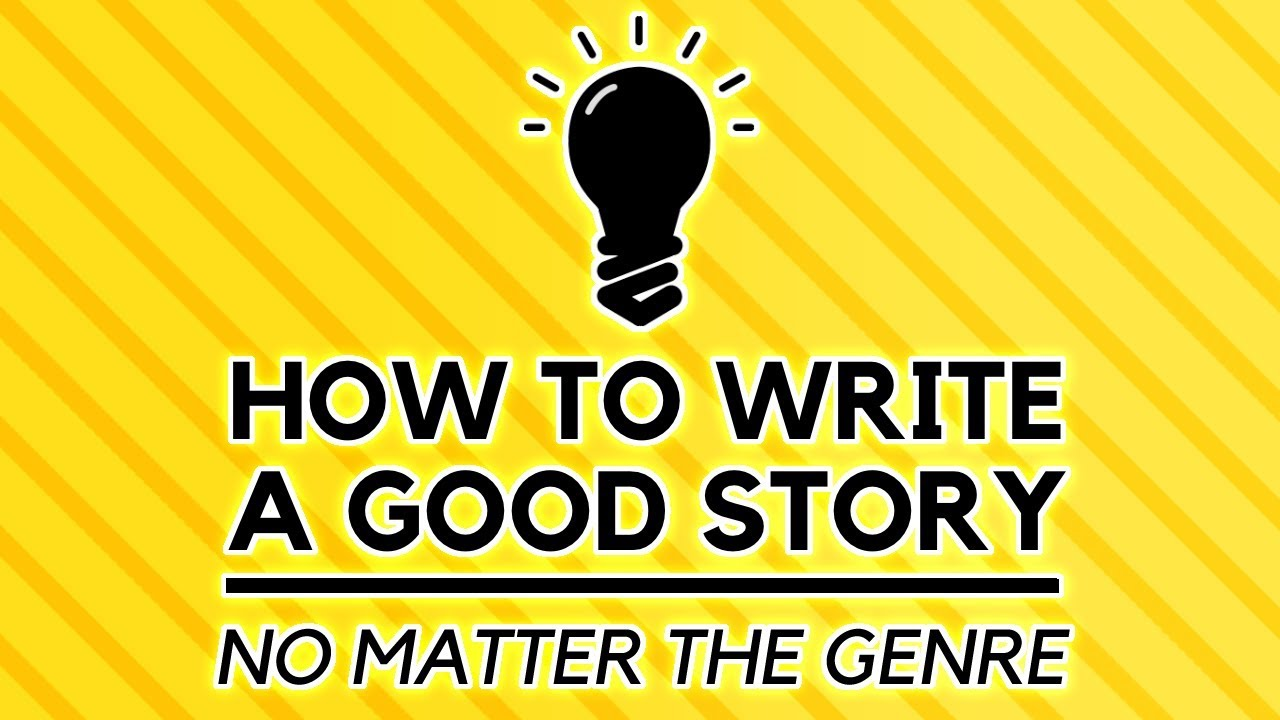 how to wright a good story