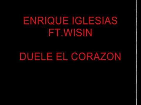 Enrique Iglesias Ft Wisin Duele El Corazon Testo E Traduzione