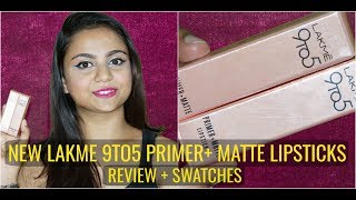 *NEW* LAKME 9to5 PRIMER + MATTE REVIEW & SWATCHES RHEA GUHA