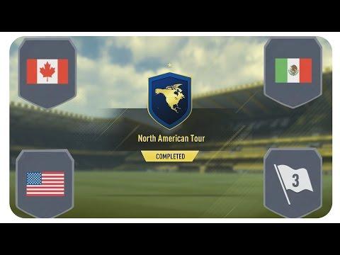 NORTH AMERICAN TOUR SBC FUT 17 I CANADA + MEXICO + UNITED STATES + CENTRAL AMERICA